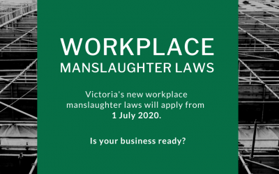 New workplace manslaughter laws in Victoria – what does this mean for employers?